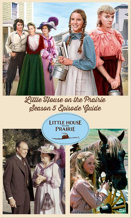 Little House On The Prairie Episode Guide – Season 5