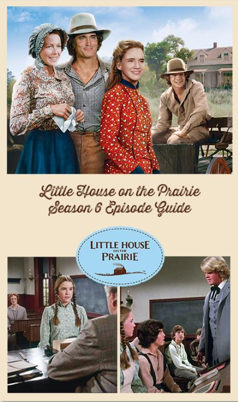 Little House On The Prairie Episode Guide – Season 6
